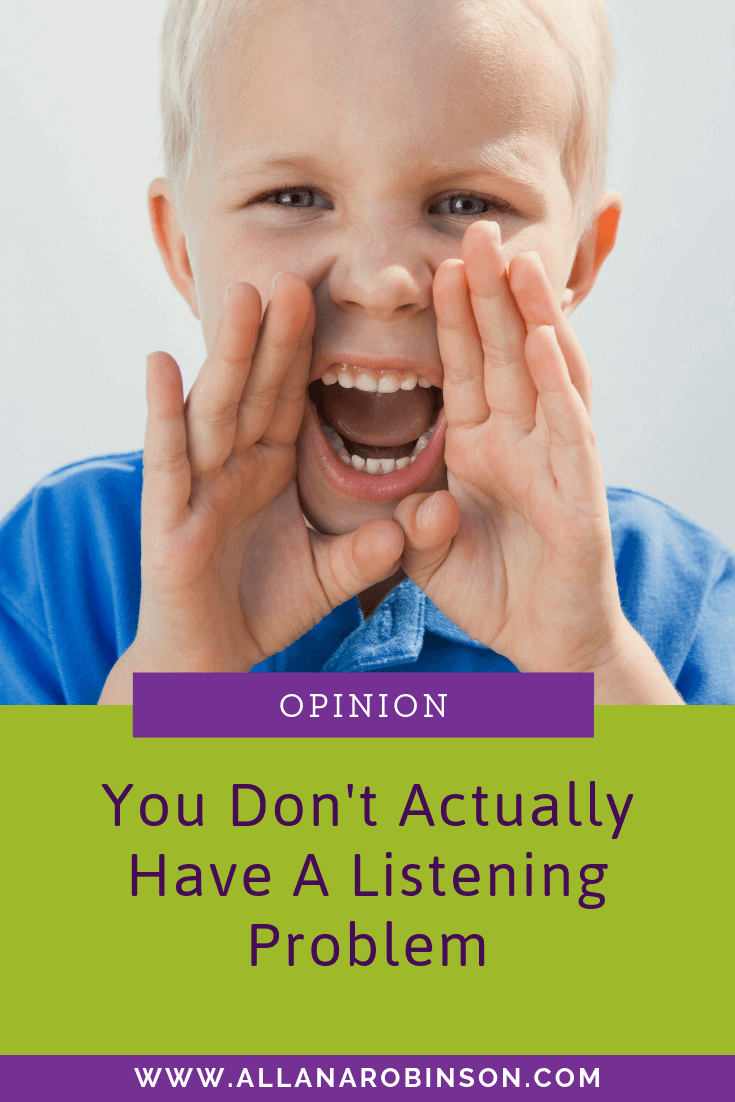 you don't have a listening problem