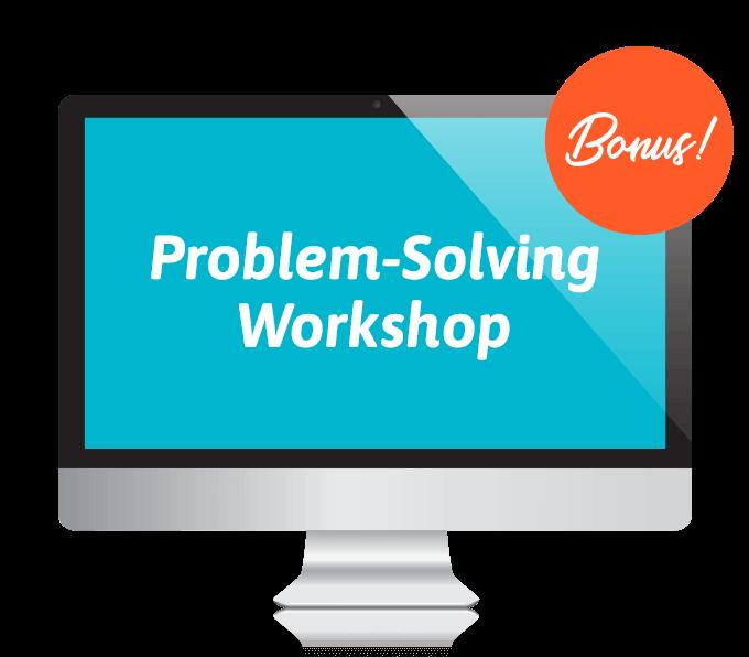 Problem Solving Workshop