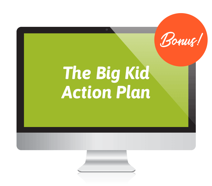 Big Kid Action Plan